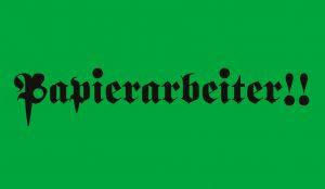 "2017 – ""Papierarbeiter ! !"", inter-port, Berlin"